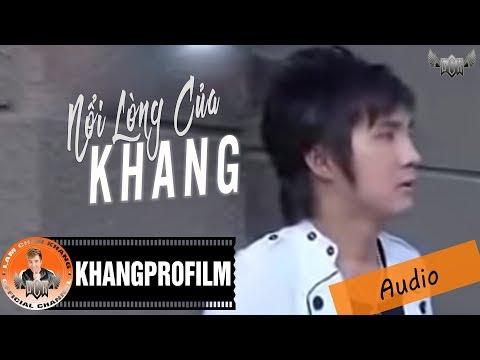 [MV] Nỗi Lòng Của Khang - Lâm Chấn Khang