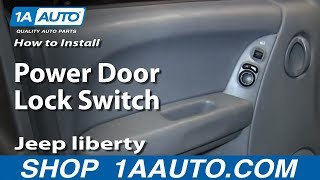 How To Install Replace Power Door Lock Switch 2004-07 Jeep
