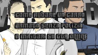 COME RUBARE Un CARRO ARMATO Su GTA ONLINE No POLIZIA