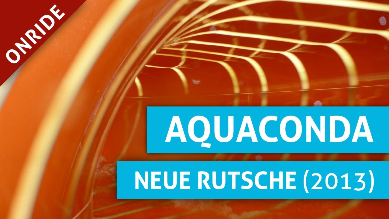 aqualand k ln aquaconda neue rutsche 2013 onride youtube. Black Bedroom Furniture Sets. Home Design Ideas