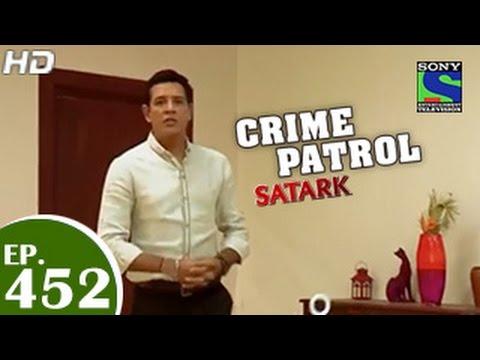 Crime Patrol - क्राइम पेट्रोल सतर्क - Ties That Bind - Episode 452 - 2nd January 2015