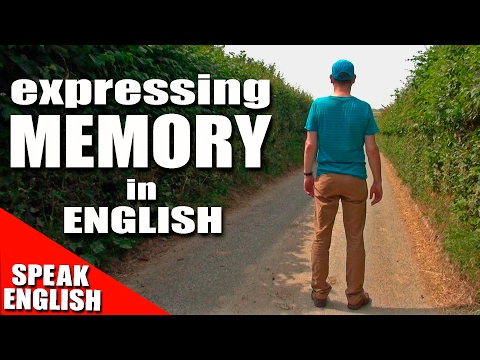 Learning English - Lesson Seventy Nine - MEMORY