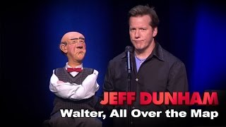 Walter |  All Over the Map  | JEFF DUNHAM