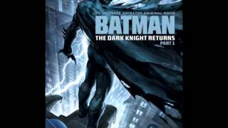 Batman : The Dark Knight Returns Part I (OST)