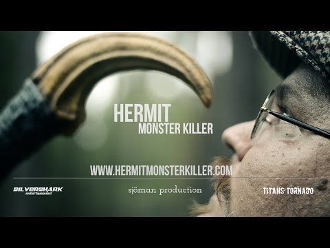 HERMIT MONSTER KILLER! Official teaser 01 HD - in the cutting room