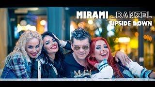 Mirami feat. Danzel - Upside Down