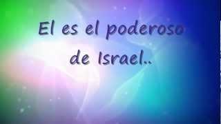 EL PODEROSO DE ISRAEL JUAN CARLOS ALVARADO Con Letra