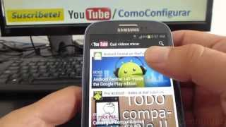 Como Ver Videos De Youtube En Samsung Galaxy S3 Español