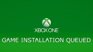 Xbox One - 'Game Install Queued' Solution