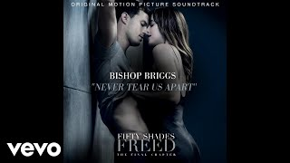 """Never Tear Us Apart (From """"Fifty Shades Freed (Original Motion Picture Soundtrack)"""" / A..."""
