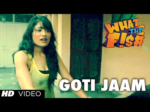 GOTI JAAM VIDEO SONG | WHAT THE FISH | DIMPLE KAPADIA, MANJOT SINGH