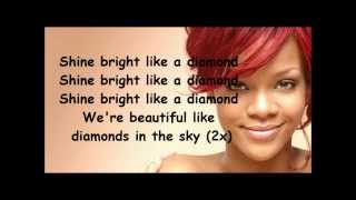 Rihanna Diamonds lyrics -shine bright like a diamond song