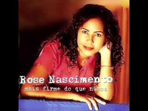 ROSE NASCIMENTO MAIS FIRME DO QUE NUNCA CD COMPLETO