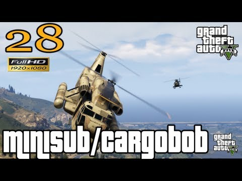 GTA 5 - GTA V Minisub / Cargobob Mission Let's Play Walkthrough EP 28 Part 28 HD 1080p GTA 5