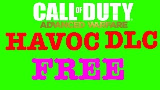 How To Get Call Of Duty Advance Warfare: Havoc DLC For Free