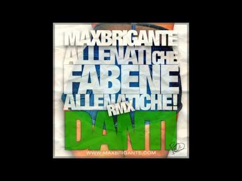 Max Brigante - Allenatichefabene ft. Danti