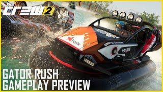 The Crew 2 - Gator Rush Gameplay Preview