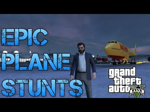 Grand Theft Auto V Challenges | THE BEST PLANE STUNTS I'VE EVER DONE!!