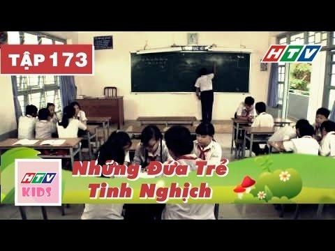 Những Đứa Trẻ Tinh Nghịch - Tập 173 | Phim Thiếu Nhi Đặc Sắc Hay Nhất 2017