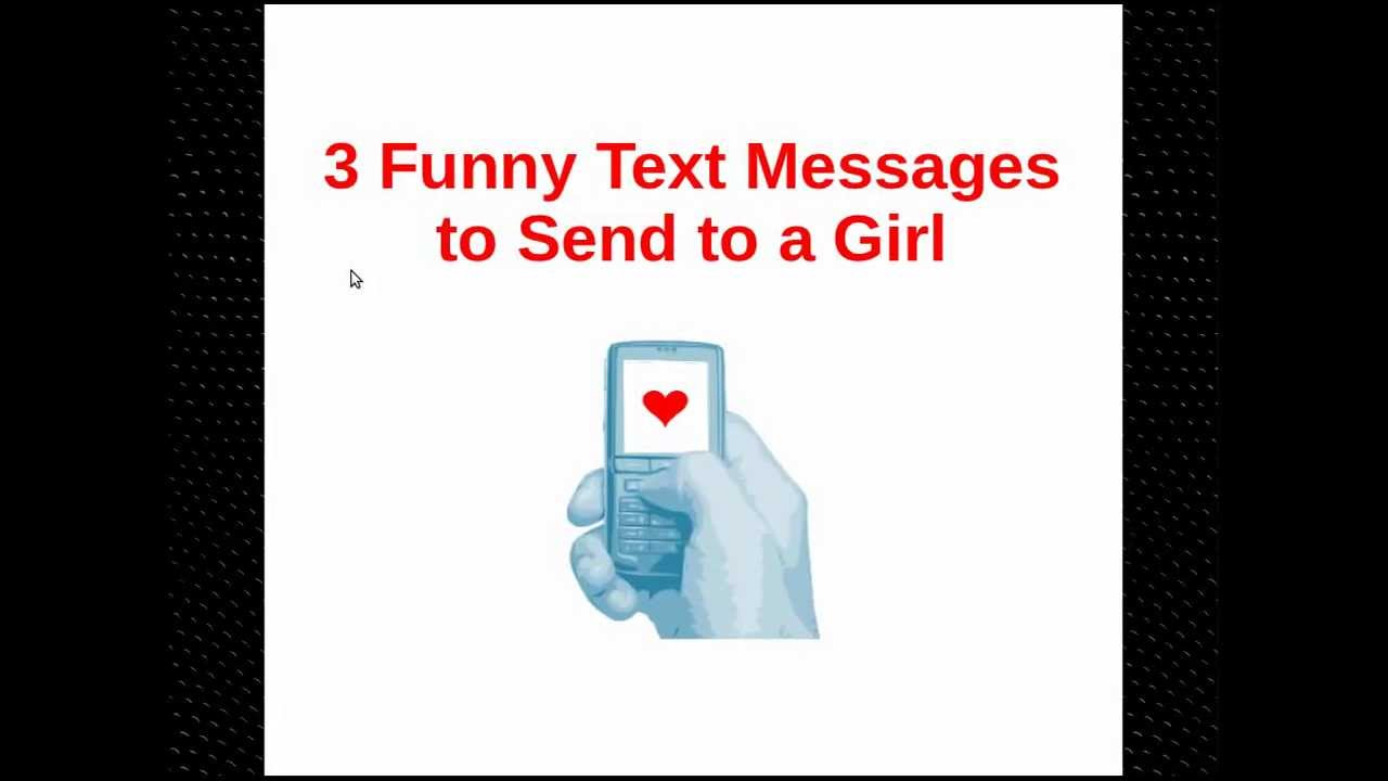 Something funny to text a girl you like