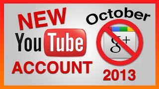HOW TO CREATE A NEW YOUTUBE ACCOUNT WITHOUT GOOGLE PLUS