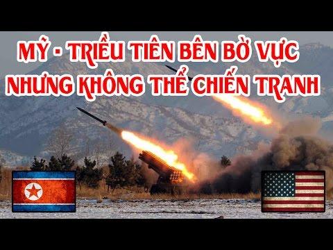 TIN TỨC BIỂN ĐÔNG NÓNG NHẤT - Mỹ-Triều Tiên: Bên bờ vực nhưng khó có chiến tranh