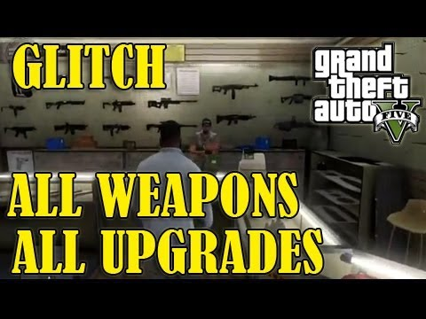 GTA 5 - *GLITCH* All Weapons & Upgrades For FREE!,