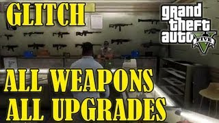 GTA 5 *GLITCH* All Weapons & Upgrades For FREE!