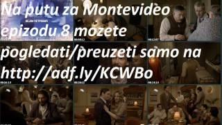 Na Putu Za Montevideo Epizoda 8