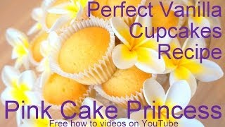Vanilla Cupcakes Recipe! How to Make Vanilla Cupcakes Recipe Tutorial by Pink Cake Princess