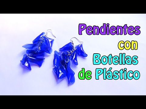 55. RECICLAJE DE BOTELLAS DE PLSTICO (PENDIENTES)- DIY EARRINGS