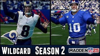 Madden 25 Rams Connected Franchise: Wildcard Playoffs @ Giants - Season 2
