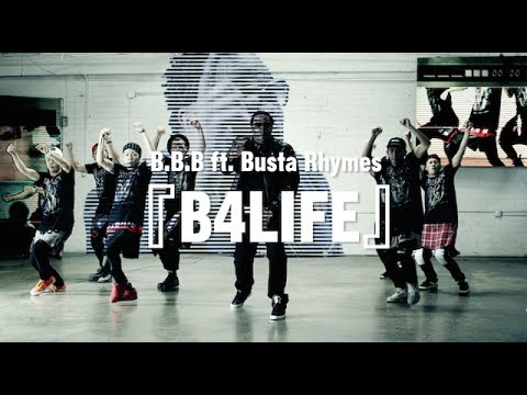 B.B.B ft.Busta Rhymes『B4LiFE』初披露!