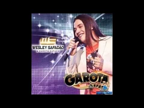 WESLEY SAFADÃO E GAROTA SAFADA SOU UM GORDINHO GOSTOSO CD AGOSTO 2014