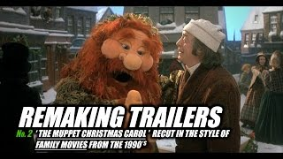 REMAKING TRAILERS: The Muppet Christmas Carol