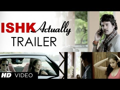 Ishk Actually Theatrical Trailer | Rajeev Khandelwal, Rayo Bakhirta, Neha Ahuja, Ann Mitchai
