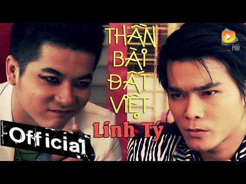 Phim Ca Nhạc Thần Bài Đất Việt - Linh Tý (Kim Minh Huy)