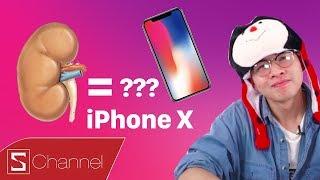Svlog 35: Một quả THẬN mua được bao nhiêu iPhone X?