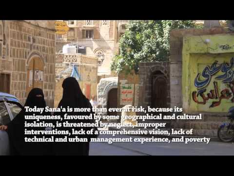 The old city of Sana'a: an urgent call for its conservation
