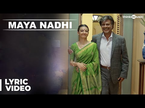 Maya Nadhi Song with Lyrics - Kabali