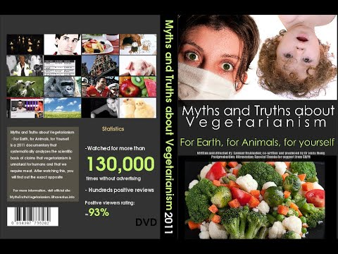 [2011 Vegetarian/Vegan Documentary/Film] Myths and Truths about Vegetarianism
