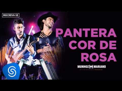 Munhoz & Mariano - Pantera Cor de Rosa (Ao Vivo no Estádio Prudentão) [Áudio Oficial]