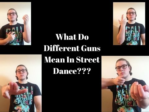 What Do Gun Gestures Mean In Street Dance??? Different Types Explained!!!