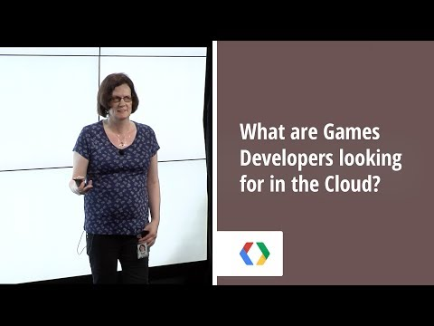 What are Games Developers looking for in the Cloud?