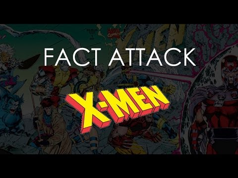 Fact Attack - X-Men