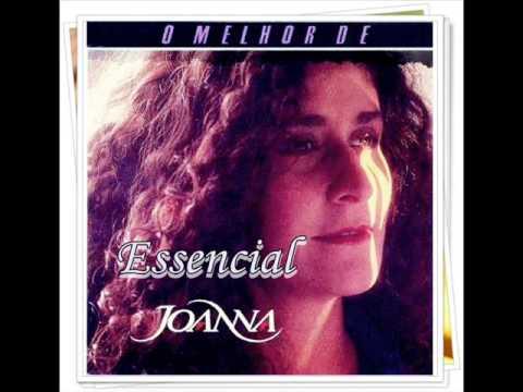 Joanna ((Essencial Todos Antigos Sucessos anos 80/90)) Melhores Músicas