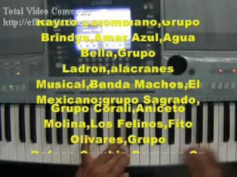 RITMOS GRUPEROS PARTE # 1 PARA TECLADOS YAMAHA PSR-TYROS-ROLAND-KORG PA Y CASIO