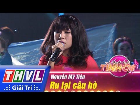 THVL | Người hát tình ca - Tập 8: Ru lại câu hò - Nguyễn Mỹ Tiên