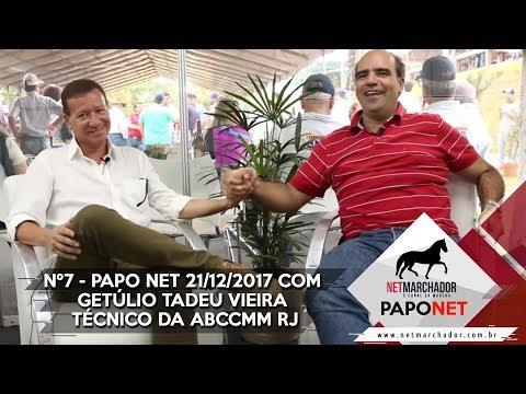 #7 PAPO NET - GETÚLIO TADEU VIEIRA