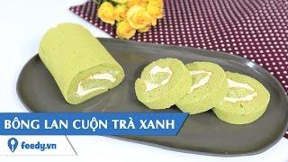 Hướng dẫn cách làm Bánh cuộn trà xanh - Matcha roll cake với #Feedy